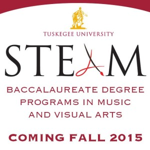 TUSKEGEE UNIVERSITY ADDING A TO STEM NEW PEFORMING AND VISUAL ARTS PROGRAM