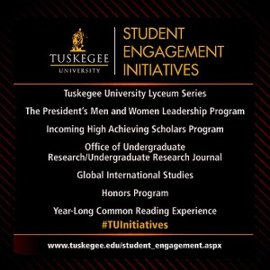 TUSKEGEE UNIVERSITY STUDENT ENGAGEMENT INITIATIVES